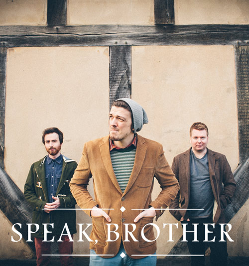 Speak, Brother